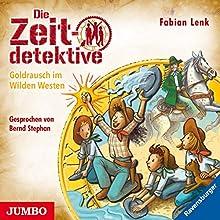Goldrausch im Wilden Westen (Die Zeitdetektive 37) Hörbuch von Fabian Lenk Gesprochen von: Bernd Stephan