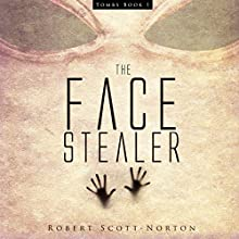 The Face Stealer (       UNABRIDGED) by Robert Scott-Norton Narrated by Paul Cram