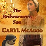 The Bedwarmer's Son | Caryl McAdoo