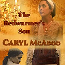 The Bedwarmer's Son Audiobook by Caryl McAdoo Narrated by Lee Ann Howlett
