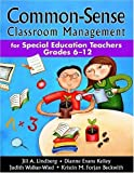 img - for By Jill A. Lindberg - Common-Sense Classroom Management for Special Education Teachers, Grades 6-12: 1st (first) Edition book / textbook / text book