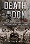 Death on the Don: The Destruction of...