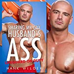 Sharing My Gay Husband's Ass: Lifeguard on Duty | Hank Wilder