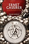 Ernst Cassirer: The Last Philosopher...