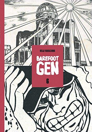Barefoot Gen Volume 6 Hardcover Edition [Nakazawa, Keiji] (Tapa Dura)
