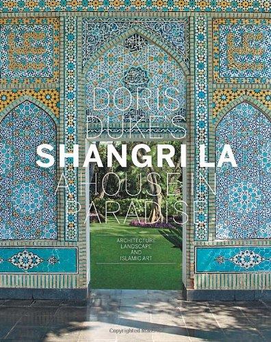 doris-dukes-shangri-la-a-house-in-paradise-architecture-landscape-and-islamic-art