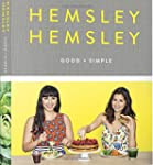 Good and Simple: Recipes to Eat Well...