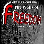 The Walls of Freedom | Sara F. Hathaway