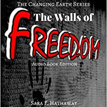 The Walls of Freedom Audiobook by Sara F. Hathaway Narrated by Sara F. Hathaway