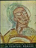 La Peinture Romane du Onzieme au Treizieme Siecle