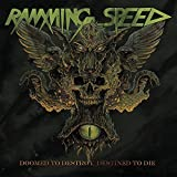 Doomed to Destroy Destined to Die by RAMMING SPEED (2013-06-25)