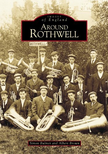 around-rothwell-west-yorkshire-vol-1-images-of-england-by-simon-bulmer-1999-08-01