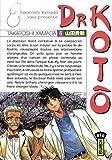 echange, troc Takatoshi Yamada - Dr Kotô, Tome 5 :