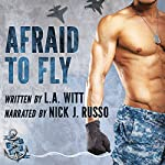 Afraid to Fly: Anchor Point, Book 2 | L.A. Witt