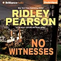 No Witnesses: A Lou Boldt - Daphne Matthews Novel, Book 3 Audiobook by Ridley Pearson Narrated by Jeff Cummings