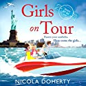 Girls on Tour Audiobook by Nicola Doherty Narrated by Sinead Keenan