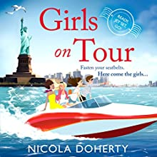 Girls on Tour (       UNABRIDGED) by Nicola Doherty Narrated by Sinead Keenan