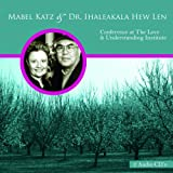 Mabel Katz & Dr. Ihaleakala Hew Len - Conference at The Love & Understanding Institute