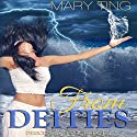 From Deities: Descendant Prophecies, Book 2 (       UNABRIDGED) by Mary Ting Narrated by Emma Lysy