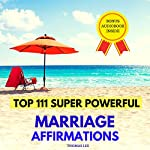 Top 111 Super Powerful Marriage Affirmations | Thomas Lee