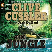 The Jungle | Clive Cussler, Jack Du Brul