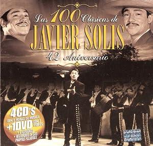 "Javier Solis ""Las 100 Clasicas - 42 Aniversario"""