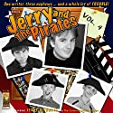 Jerry and the Pirates, Vol. 4  by Jerry Robbins Narrated by Jerry Robbins and the Colonial Radio Players