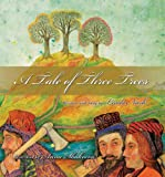 img - for A Tale of Three Trees book / textbook / text book