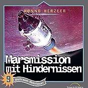 Marsmission mit Hindernissen (Weltraum-Abenteuer 9) | Hanno Herzler