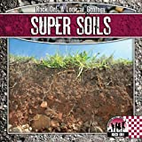 Super Soils (Checkerboard Science Library: Rock On!)