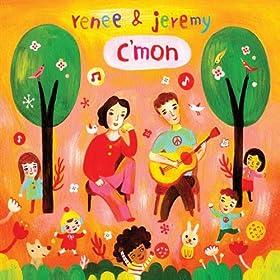 Renee & Jeremy - C'mon