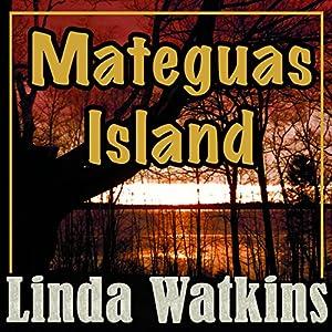 Mateguas Island Audiobook