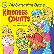 The Berenstain Bears Kindness Counts (Berenstain Bears/Living Lights)