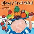 Oliver: Oliver's Fruit Salad
