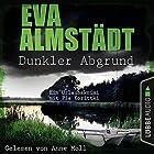 Dunkler Abgrund: Ein Urlaubskrimi mit Pia Korittki Hörbuch von Eva Almstädt Gesprochen von: Anne Moll