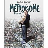 M�tronome illustr�par Lor�nt Deutsch