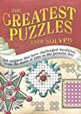 The Greatest Puzzles Ever Solved (1847323537) by Dedopulos, Tim