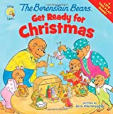 The Berenstain Bears Get Ready for Christmas (Berenstain Bears/Living Lights)