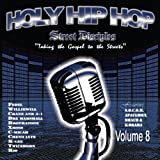 Holy Hip Hop 8: Street Disciples