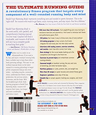 Build Your Running Body: A Total-Body Fitness Plan for All Distance Runners, from Milers to UltramarathonersRun Farther, Faster, and Injury-Free
