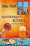 Sauerkrautkoma: Ein Provinzkrimi (dtv premium)