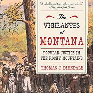 The Vigilantes of Montana Audiobook