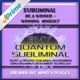 Subliminal Be A Winner