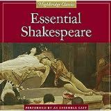 Essential Shakespeare (Highbridge Classics)
