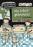 Das Schulgeheimnis: Detektivbüro LasseMaja Bd.1