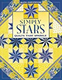 Simply Stars: Quilts That Sparkle (1571200193) by Anderson, Alex