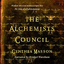 Alchemists' Council Audiobook by Cynthea Masson Narrated by Bridget Wareham