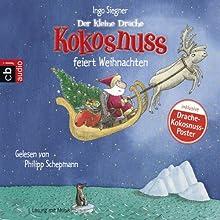 Der kleine Drache Kokosnuss feiert Weihnachten (       gekürzt) von Ingo Siegner Gesprochen von: Philipp Schepmann