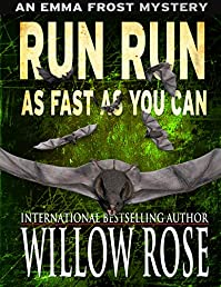 Run Run As Fast As You Can by Willow Rose ebook deal