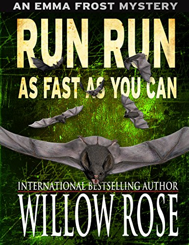 Run run as fast as you can (Emma Frost Book 3)